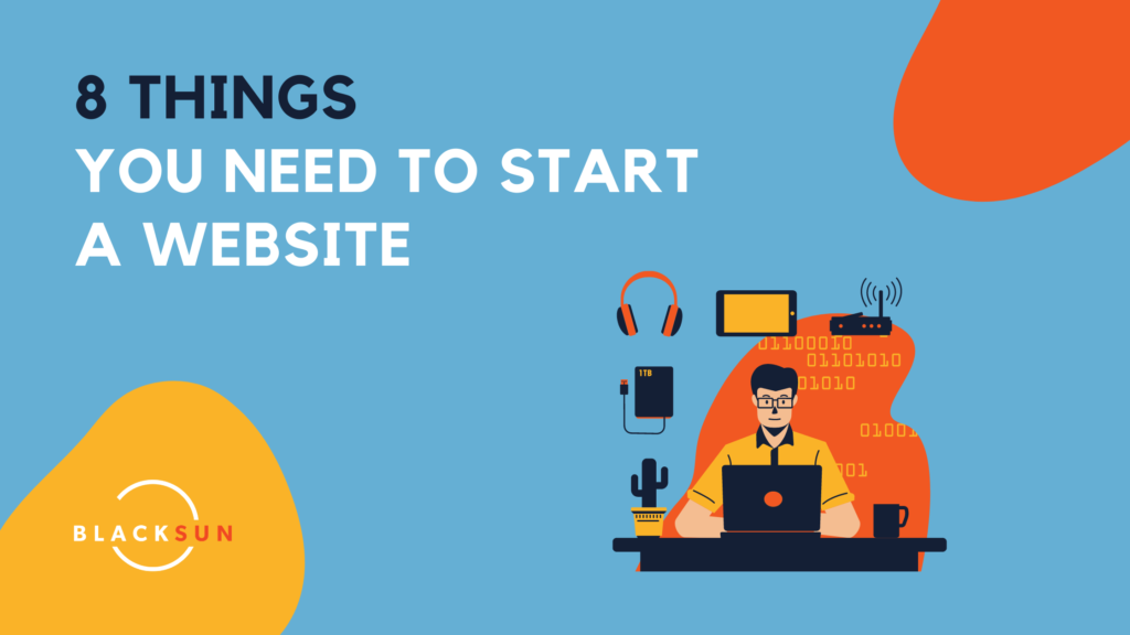 8 things you need to start a website