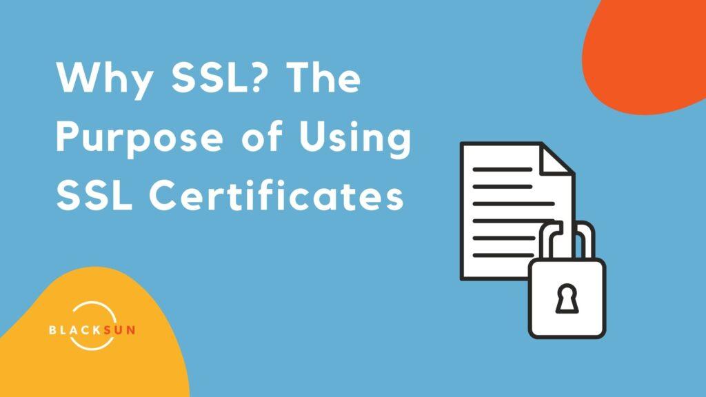 Why SSL?